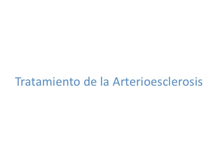 Tratamiento de la Arterioesclerosis<br />