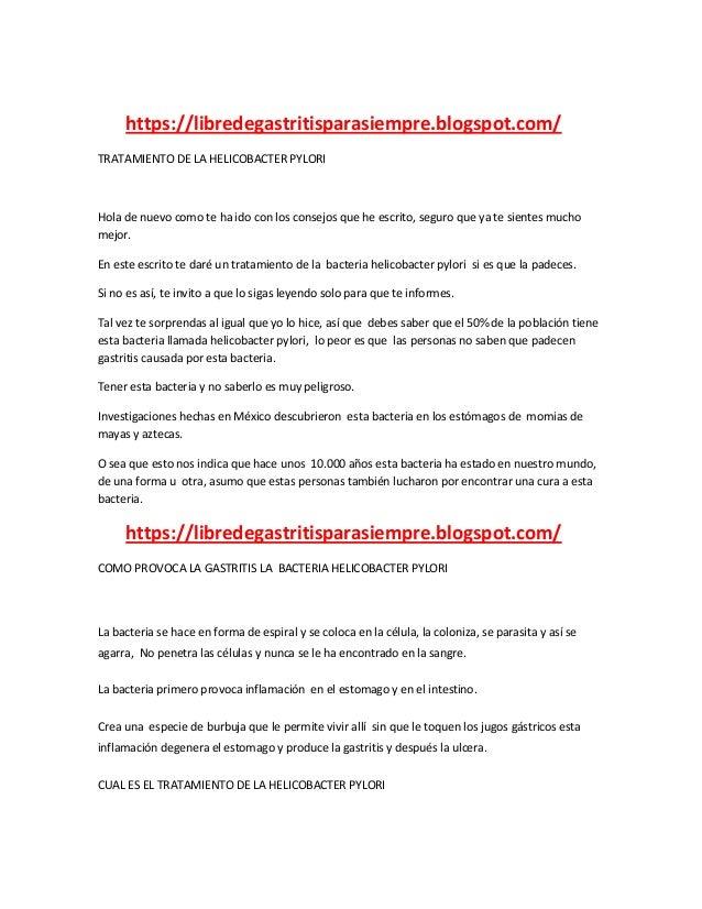 https://libredegastritisparasiempre.blogspot.com/ TRATAMIENTO DE LA HELICOBACTER PYLORI Hola de nuevo como te ha ido con l...