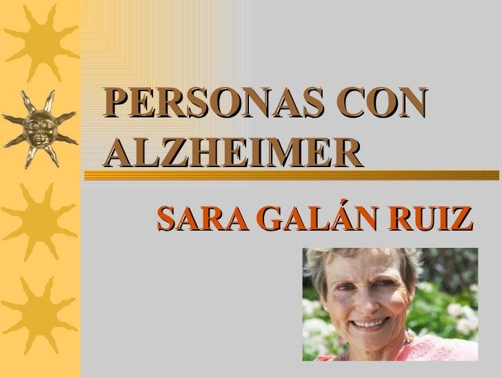 PERSONAS CON ALZHEIMER SARA GALÁN RUIZ