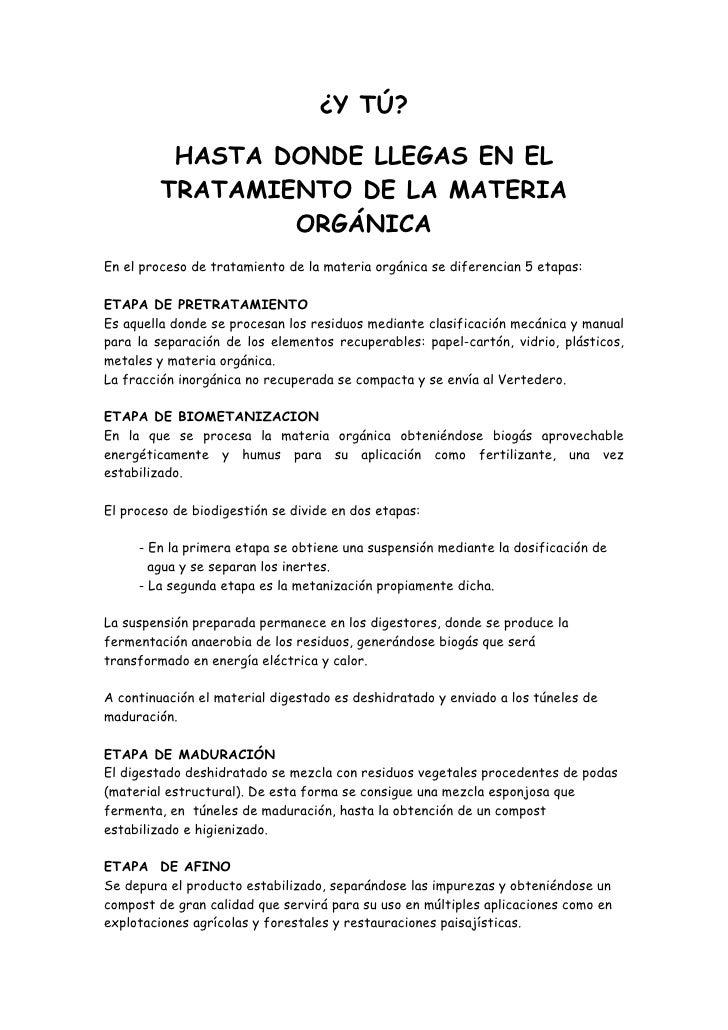 ¿Y TÚ?            HASTA DONDE LLEGAS EN EL          TRATAMIENTO DE LA MATERIA                  ORGÁNICA En el proceso de t...