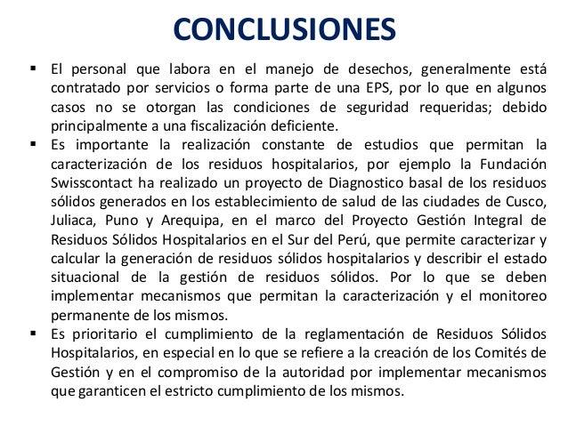 REFERENCIAS BIBLIOGRAFICAS • Ministerio de Salud del Perú (MINSA), 1994. Proyecto de Manejo de Residuos Hospitalarios MARS...