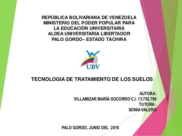 AUTORA: VILLAMIZAR MARÍA SOCORRO C.I. 13.792.709 TUTORA : SONIA VALERO REPÚBLICA BOLIVARIANA DE VENEZUELA MINISTERIO DEL P...