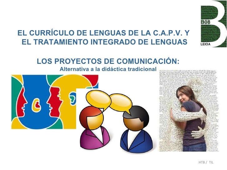 EL CURRÍCULO DE LENGUAS DE LA C.A.P.V. Y EL TRATAMIENTO INTEGRADO DE LENGUAS HTB /  TIL LOS PROYECTOS DE COMUNICACIÓN: Alt...