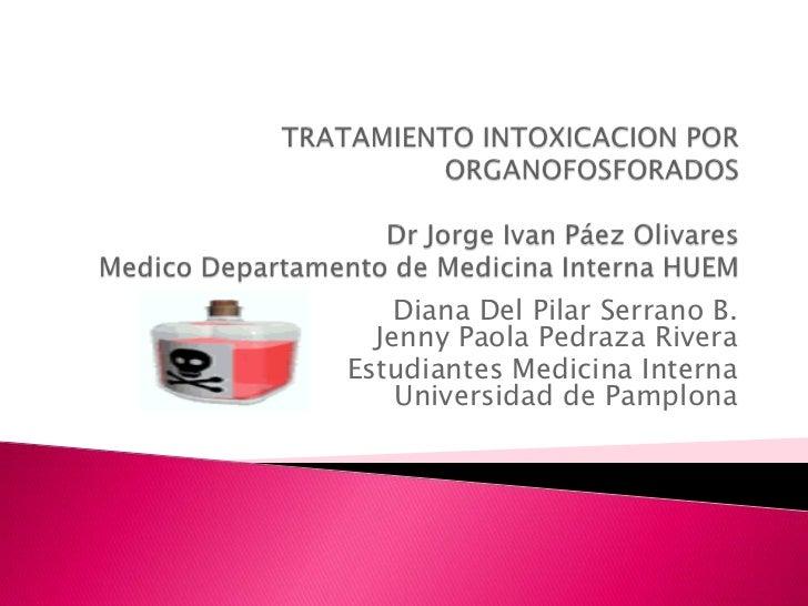 Tratamiento intoxicacion por organofosforados