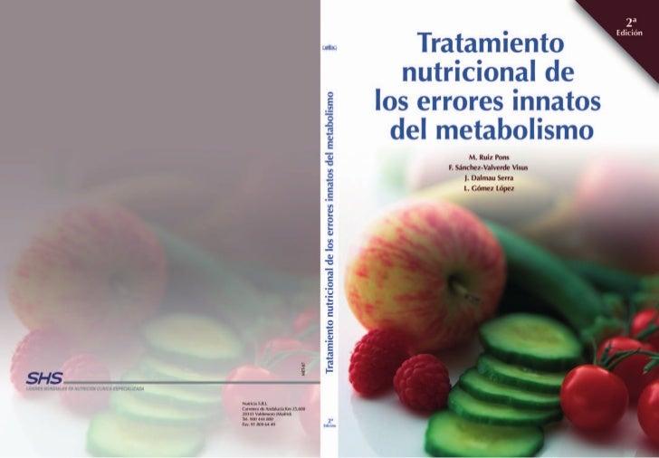 Tratamiento  nutricional delos errores innatos del metabolismo       2ª edición             M. Ruiz Pons      F. Sánchez-V...