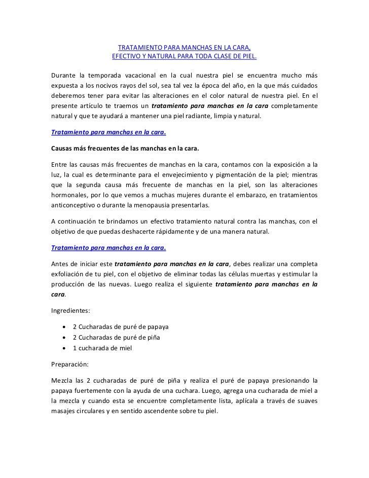 TRATAMIENTO PARA MANCHAS EN LA CARA,                     EFECTIVO Y NATURAL PARA TODA CLASE DE PIEL.Durante la temporada v...