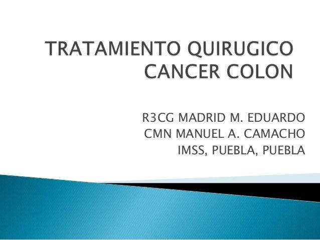 R3CG MADRID M. EDUARDO CMN MANUEL A. CAMACHO IMSS, PUEBLA, PUEBLA