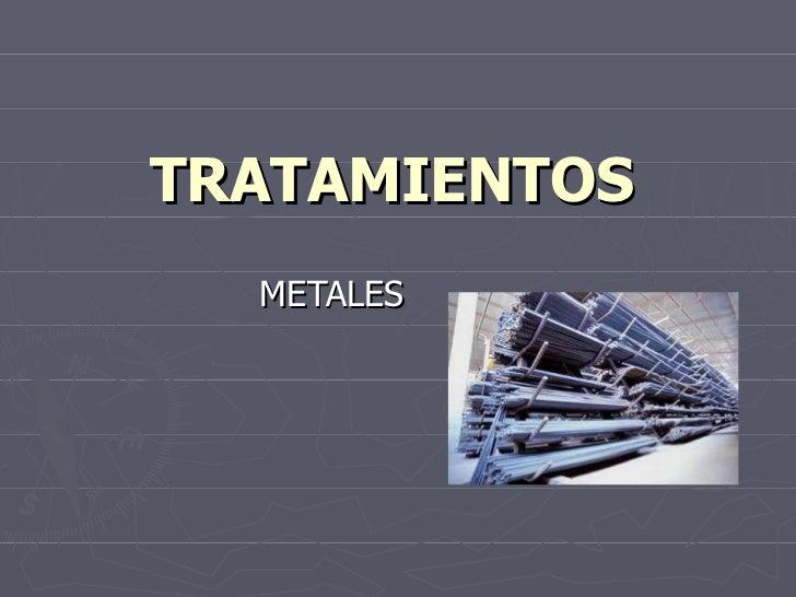 TRATAMIENTOS METALES