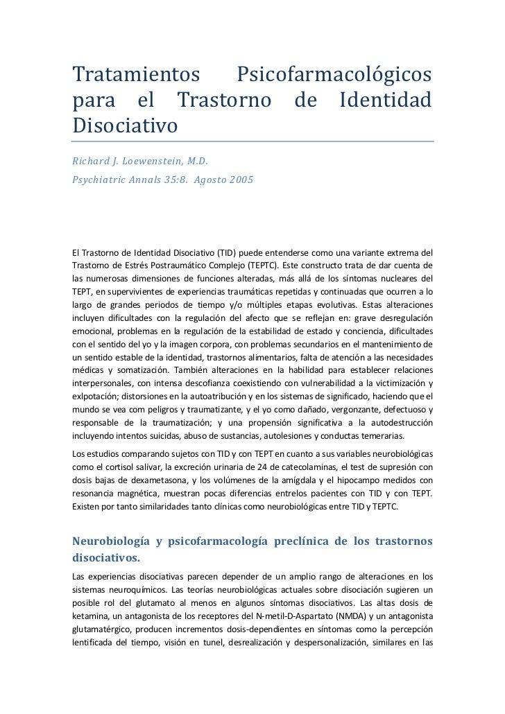 Tratamientos  Psicofarmacológicospara el Trastorno de IdentidadDisociativoRichard J. Loewenstein, M.D.Psychiatric Annals 3...