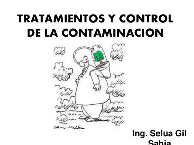 Tratamientos y control de la contaminacion