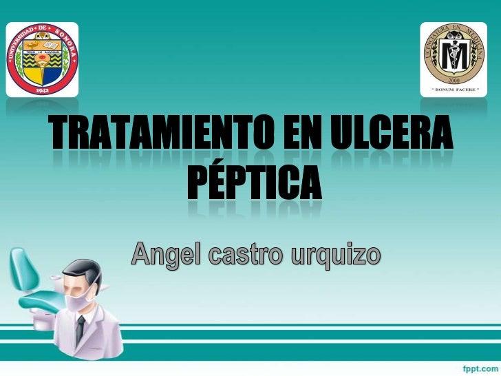 Tratamiento medico en ulcera péptica             Tratamiento de H. pylori en ulcera                         pépticaGastroe...