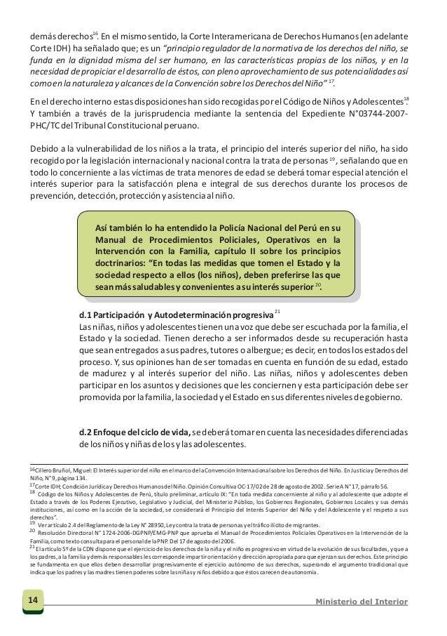 27 Artículo 9, inciso b) del Protocolo de Palermo; b) Proteger a las víctimas de trata de personas, especialmente las muje...
