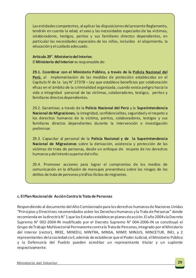 31 Plan Nacional de Acción Contra la Trata de Personas, p, 45.40 Viceministro de Orden Interno: Nacional NacionalDirección...