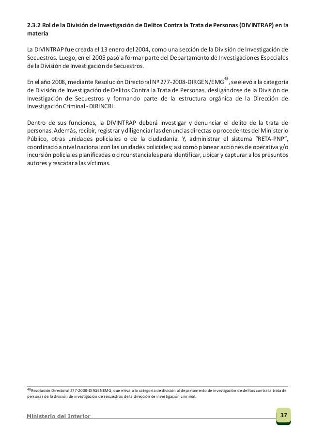DIVINTRAP Comisarias PNP Departamento de investigación policial (DEINPOL) Comisarias de Mujeres unidad con competencia en ...