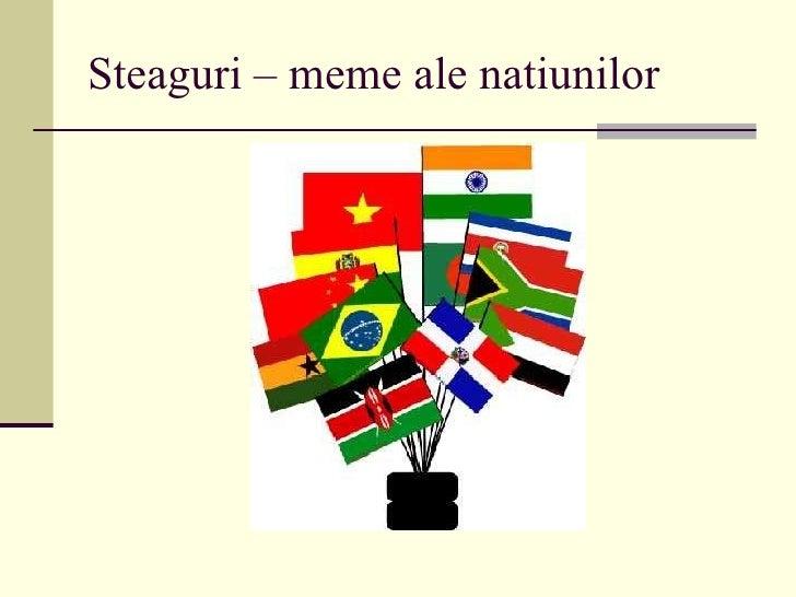 Steaguri – meme ale natiunilor