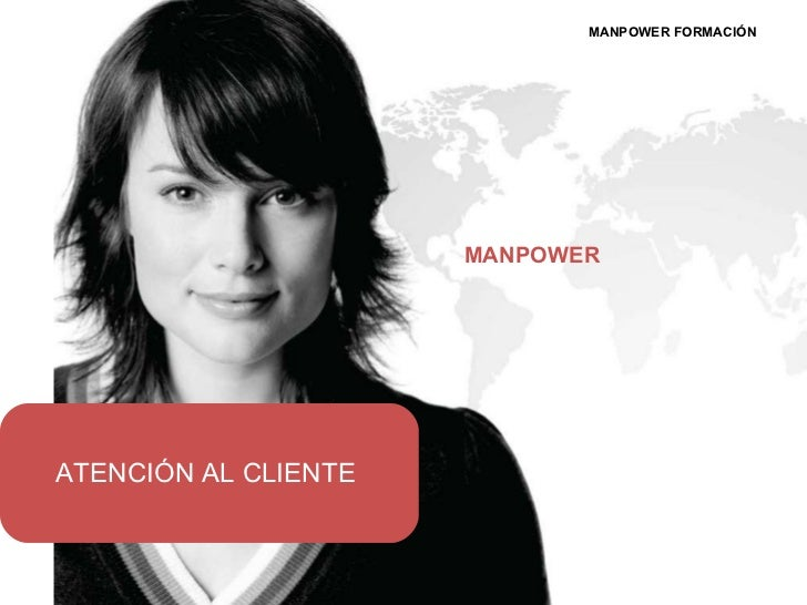 MANPOWER FORMACIÓN MANPOWER ATENCIÓN AL CLIENTE