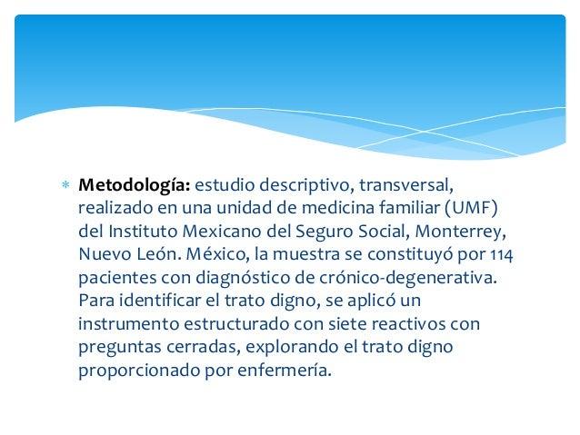  Metodología: estudio descriptivo, transversal, realizado en una unidad de medicina familiar (UMF) del Instituto Mexicano...