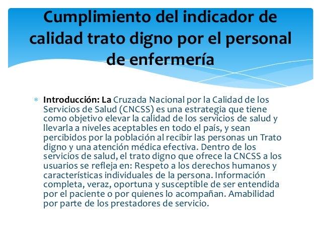  Introducción: La Cruzada Nacional por la Calidad de los Servicios de Salud (CNCSS) es una estrategia que tiene como obje...
