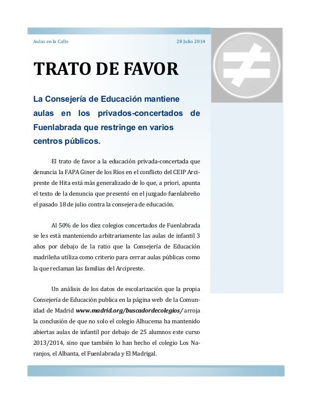 TRATO DE FAVOR Aulas en la Calle La Consejería de Educación mantiene aulas en los privados-concertados de Fuenlabrada que ...