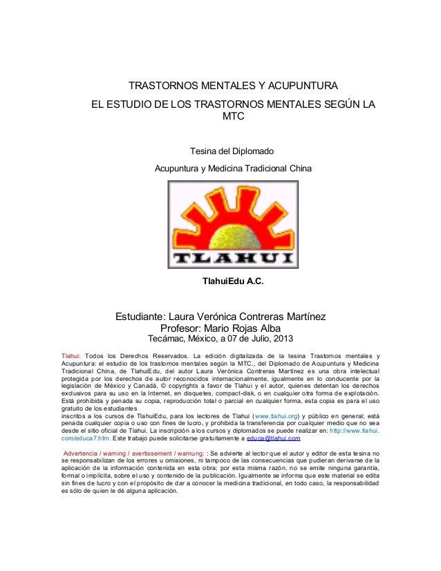 TRASTORNOS MENTALES Y ACUPUNTURA EL ESTUDIO DE LOS TRASTORNOS MENTALES SEGÚN LA MTC Tesina del Diplomado Acupuntura y Medi...