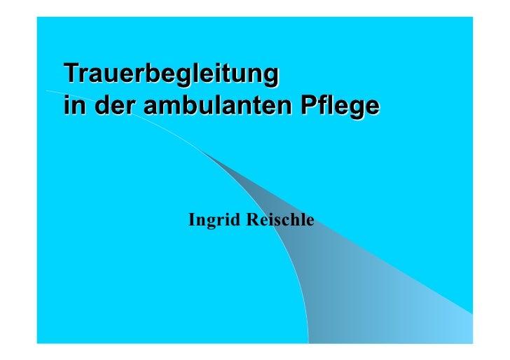 Ingrid Reischle