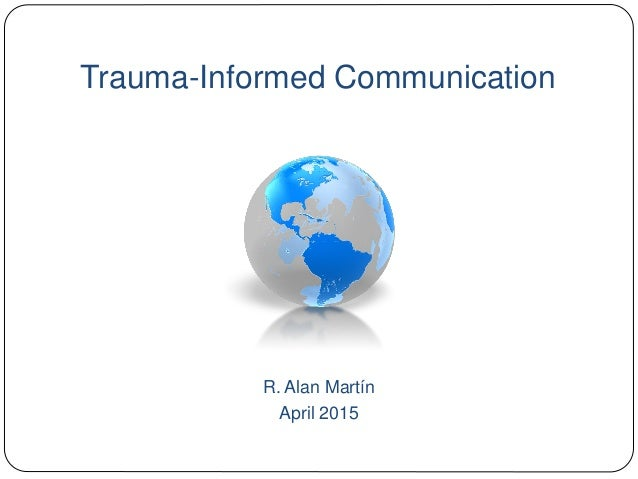 Trauma Is Norm For Many New Orleans >> Trauma Informed Communication Communication For Survivors Of Disaste