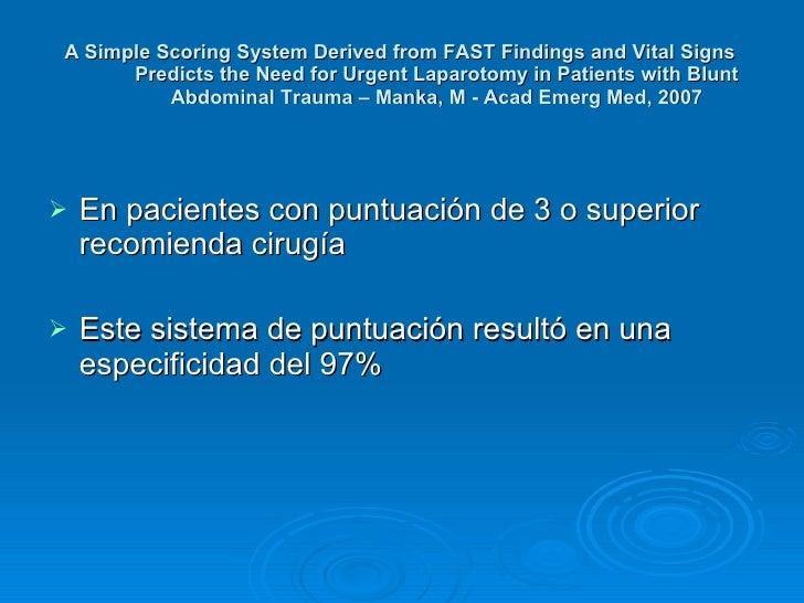 <ul><li>En pacientes con puntuación de 3 o superior recomienda cirugía </li></ul><ul><li>Este sistema de puntuación result...