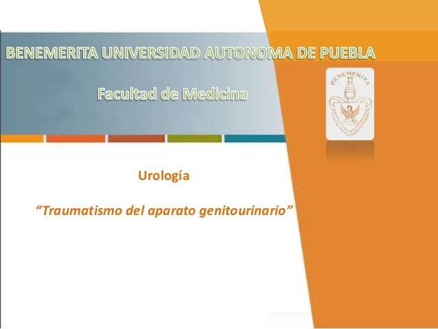 """Urología""""Traumatismo del aparato genitourinario"""""""