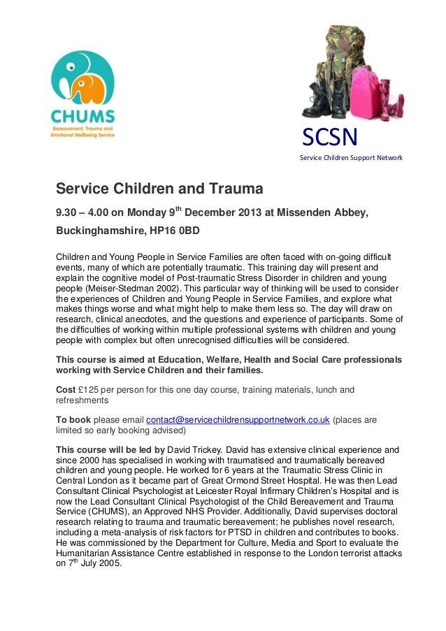 SCSN Service Children Support Network Service Children and Trauma 9.30 – 4.00 on Monday 9th December 2013 at Missenden Abb...