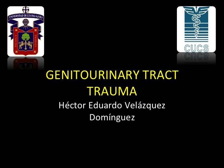 GENITOURINARYTRACT      TRAUMA HéctorEduardoVelázquez        Domínguez