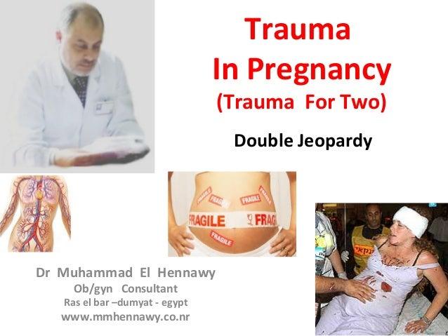 Traumatic birth effects on baby