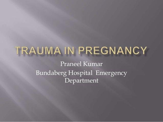 Praneel Kumar Bundaberg Hospital Emergency Department