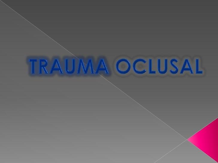 TRAUMAOCLUSAL<br />