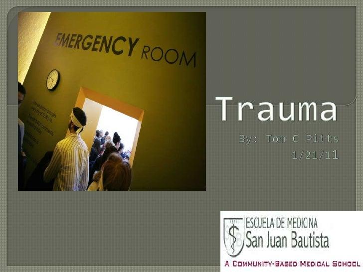 trauma presentation