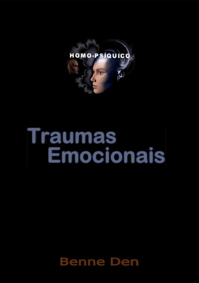 Homo Psíquico – Traumas Emocionais 1