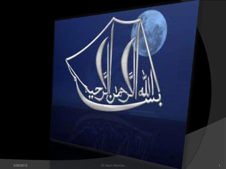 3/30/2012   Dr.Naim Manhas   1