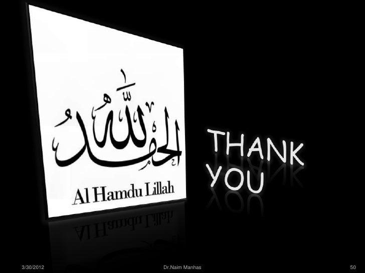 3/30/2012   Dr.Naim Manhas   50