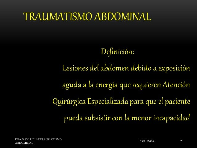 Traumat abdom nayit dun udo Slide 2