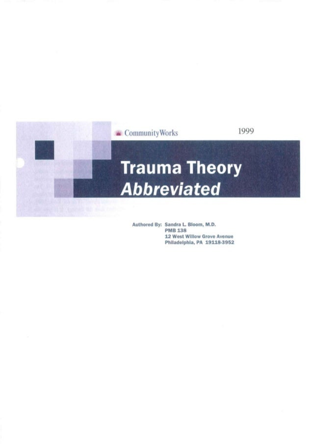 Trauma theory abbreviated_sandra_bloom