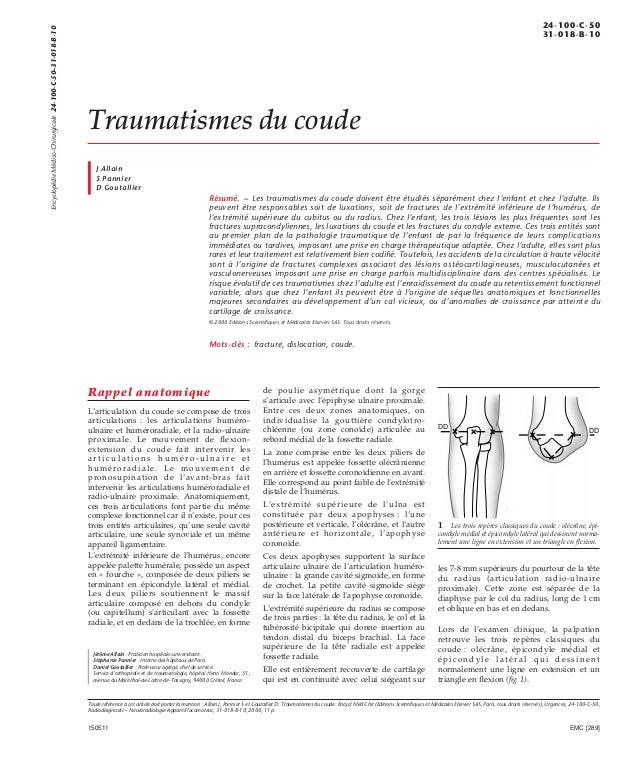 Traumatismes du coude  J Allain  S Pannier  D Goutallier  Résumé. – Les traumatismes du coude doivent être étudiés séparém...