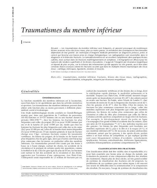 Traumatismes du membre inférieur  J Garcia  Résumé. – Les traumatismes du membre inférieur sont fréquents, et peuvent prov...