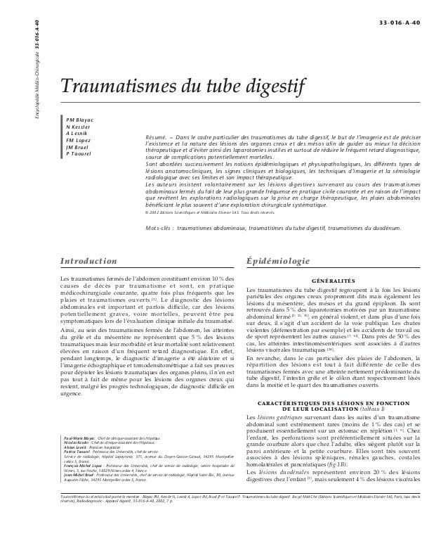 Traumatismes du tube digestif  PM Blayac  N Kessler  A Lesnik  FM Lopez  JM Bruel  P Taourel  Résumé. – Dans le cadre part...
