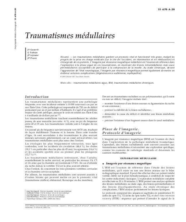 Traumatismes médullaires  JY Gauvrit  G Tréhan  JP Lejeune  JP Pruvo Résumé. – Les traumatismes médullaires gardent un pro...