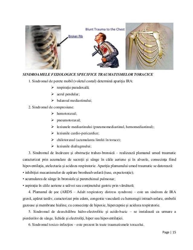 Page | 15 SINDROAMELE FIZIOLOGICE SPECIFICE TRAUMATISMELOR TORACICE 1. Sindromul de perete mobil (voletul costal) determin...