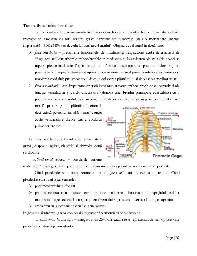 Page | 32 Traumatisme traheo-bronhice Se pot produce în traumatismele închise sau deschise ale toracelui. Rar sunt izolate...