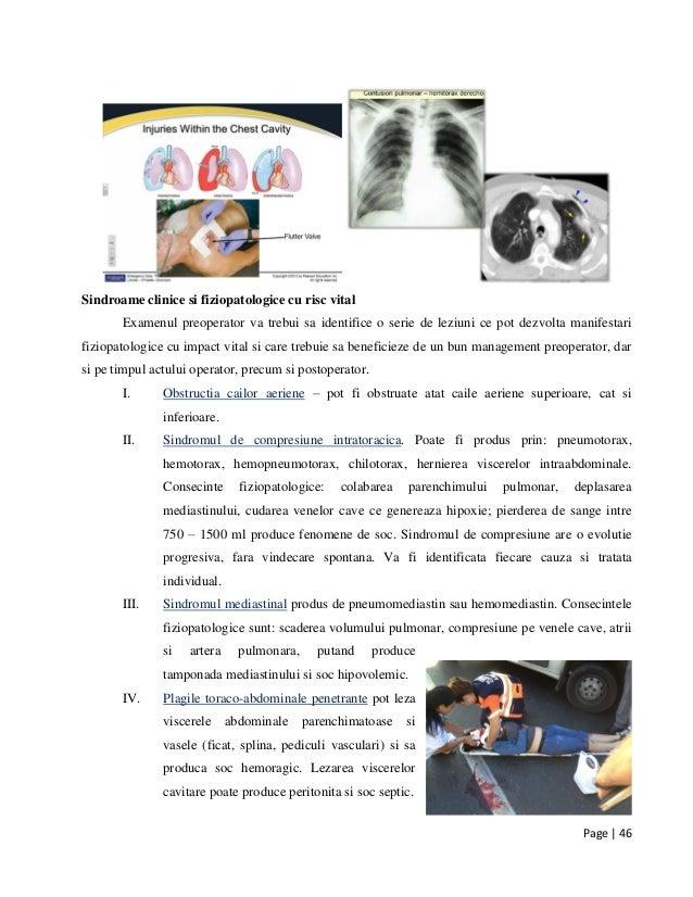 Page | 46 Sindroame clinice si fiziopatologice cu risc vital Examenul preoperator va trebui sa identifice o serie de leziu...