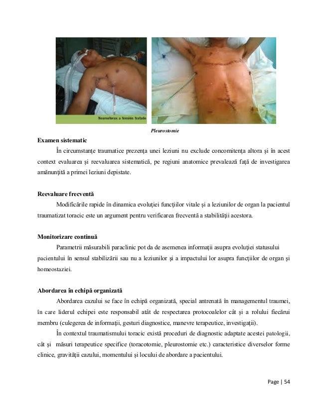 Page | 54 Pleurostomie Examen sistematic În circumstanţe traumatice prezenţa unei leziuni nu exclude concomitenţa altora ş...