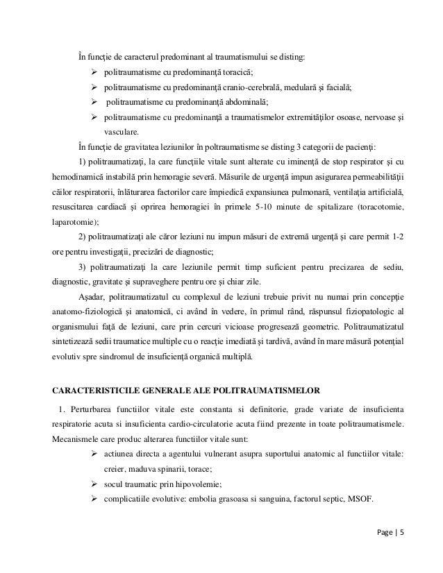 Page | 5 În funcţie de caracterul predominant al traumatismului se disting:  politraumatisme cu predominanţă toracică;  ...