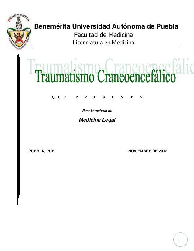 Benemérita Universidad Autónoma de Puebla             Facultad de Medicina                  Licenciatura en Medicina      ...