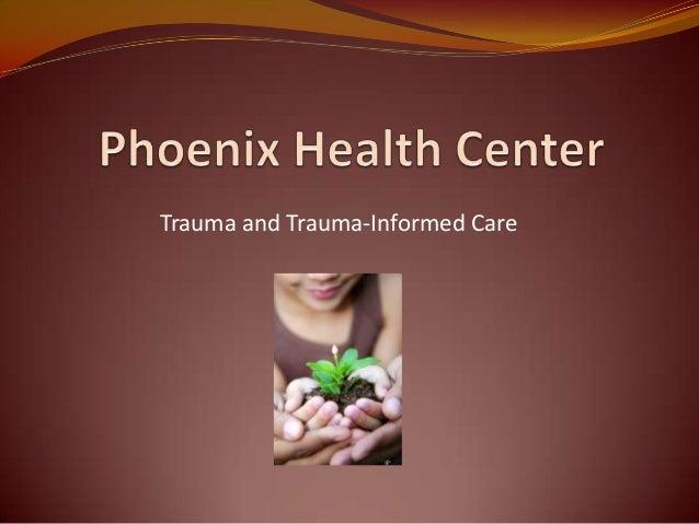 Trauma and Trauma-Informed Care